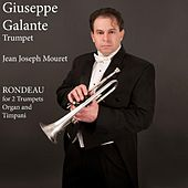 Jean Joseph Mouret - Rondeau for 2 Trumpets, Organ and Timpani by Giuseppe Galante