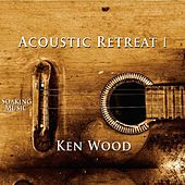 Acoustic Retreat I by Ken Wood