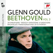Glenn Gould plays Beethoven: 32 Variations WoO 80;