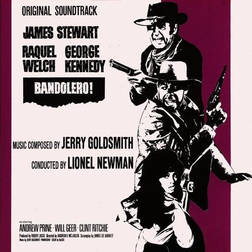 Bandolero! (Original Motion Picture Soundtrack) by Jerry Goldsmith