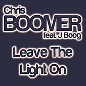 Leave the Light On (feat. J Boog) - Single by Chris Boomer