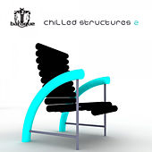 Chilled Structures 2 by Various Artists