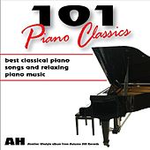101 Piano Classics: Best Classical Songs and Relaxing Piano Music and Relaxing Music by 101 Piano Classics: Best Classical Songs