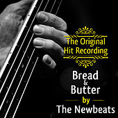 The Original Hit Recording - Bread and Butter by Newbeats