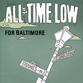 For Baltimore - Single by All Time Low