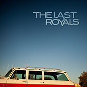 Only the Brave - Single by The Last Royals