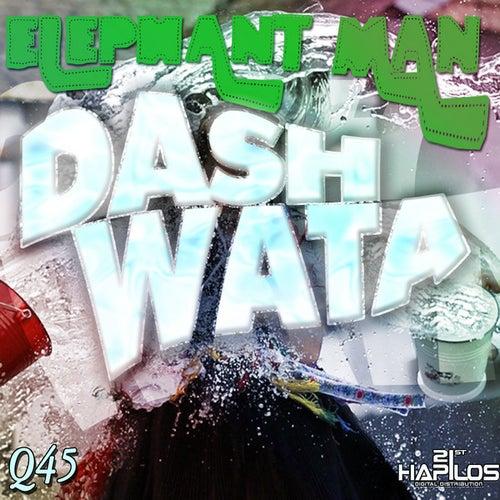 Dash Wata - Single by Elephant Man