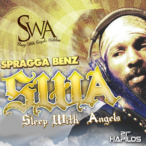 SWA (Sleep With Angels) - Single by Spragga Benz