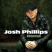 Home by Josh Phillips