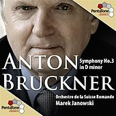 Bruckner: Symphony No. 3 in D minor by Swiss Romande Orchestra