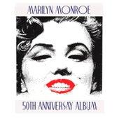 Marilyn Monroe 50th Anniversary Album by Various Artists