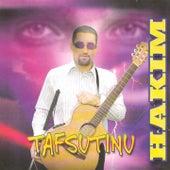 Tafsutinu by Hakim