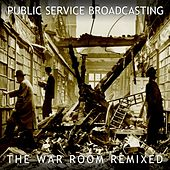 The War Room Remixed by Public Service Broadcasting