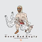 Heavy Metal Kid by The Good The Bad and The Zugly