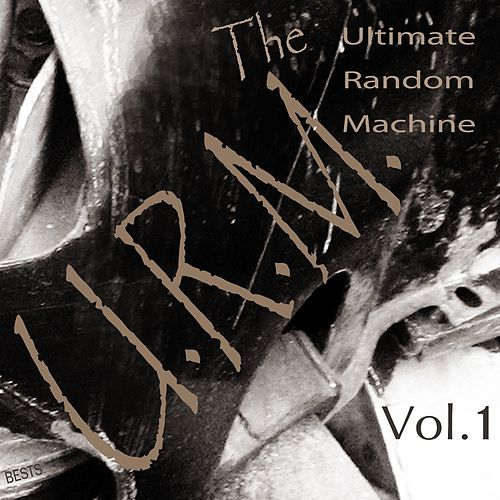 Vol. 1 by The Ultimate Random Machine