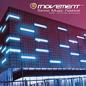 Movement - Torino Music Festival - 2006-2010 Fifth Anniversary Edition by Various Artists