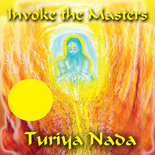 Invoke the Masters (feat. Edwing Sankey, Cofe Fiakpui & Christo Pilanii) by Turiya Nada