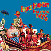 Halcyon Days by Bruce Hornsby