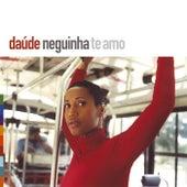 Neguinha Te Amo by Daude