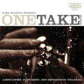 One Take: Volume One by Joey DeFrancesco