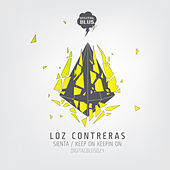 Sienta / Keep On Keepin On by Loz Contreras