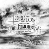 Die Tomorrow bonus works by Lord Of The Lost