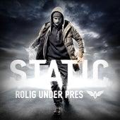 Rolig Under Pres by DJ Static