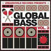 Global Bass Vol. 3 by Various Artists