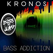 Bass Addiction by Kronos