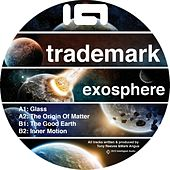 Exosphere EP by Trademark