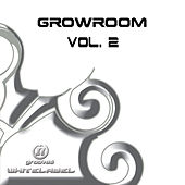 Growroom Vol. 2 by Various Artists