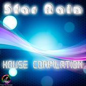 Star Rain (House Compilation) by Various Artists