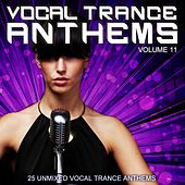 Vocal Trance Anthems Vol. 11 by Various Artists