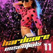 Hardcore Essentials Vol. 11 by Various Artists