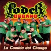 La Cumbia del Chango by Poder Urbano