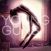 Bones by Young Guns