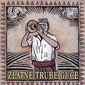 Zlatne Trube Guce by Various Artists
