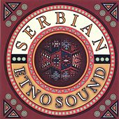 Serbian Etno Sound by Various Artists