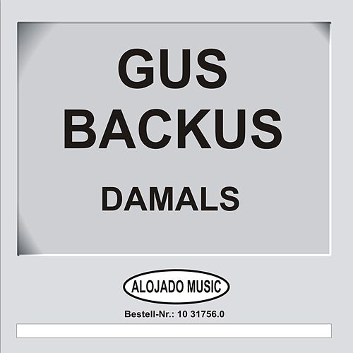 Damals by Gus Backus