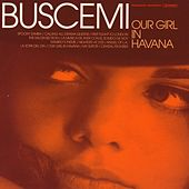 Our Girl In Havana by Buscemi