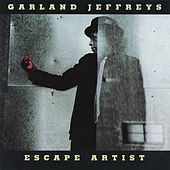Escape Artist by Garland Jeffreys