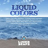 Liquid Colors by Various Artists