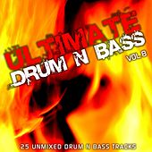Ultimate Drum & Bass Vol 8 by Various Artists