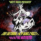 Batty Bass Presents… Return To Planet Batty – Rise Of The Artists by Various Artists