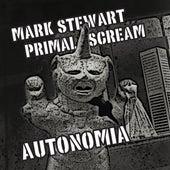 Autonomia EP by Mark Stewart
