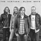 Bleak Ways by The Virtues