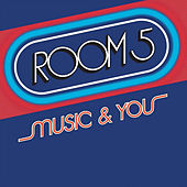 Music & You by Room 5