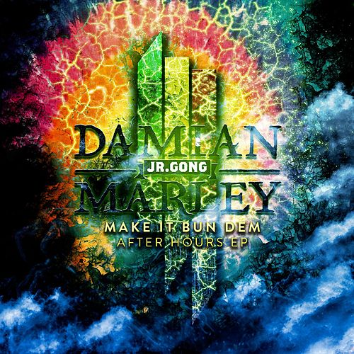 Make It Bun Dem After Hours EP von Damian Marley