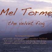 The Velvet Fog von Mel Tormè