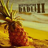 Destination Dadli 2 - Antigua 2013 by Various Artists